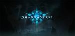 Cygamesのスマートフォン向け本格対戦型デジタルTCG『Shadowverse(シャドウバース)』が世界10ヵ国で配信開始!