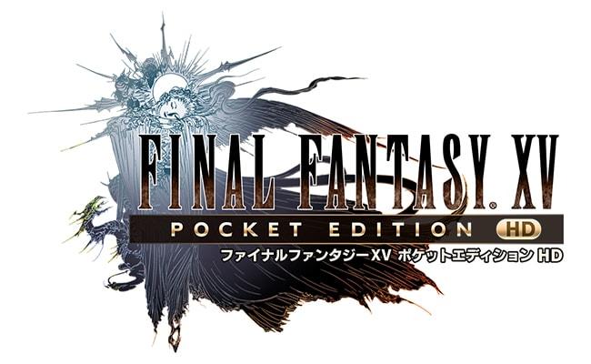 『ファイナルファンタジーXV ポケットエディション HD』Switch版が配信!