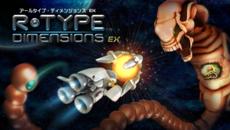『R-Type Dimensions EX』発売日が決定&発売記念セールも実施!