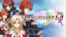 『ラングリッサーⅠ&Ⅱ』体験版の配信開始&ダウンロード版の事前予約販売が決定!