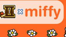 60周年の『ミッフィー』と初コラボ!『ぼくのレストランⅡ』 期間限定のコラボキャンペーンを開始!